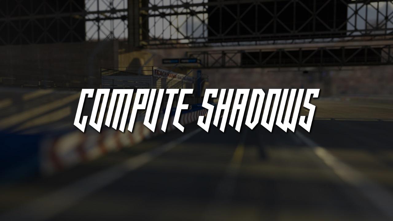 Compute Shadows